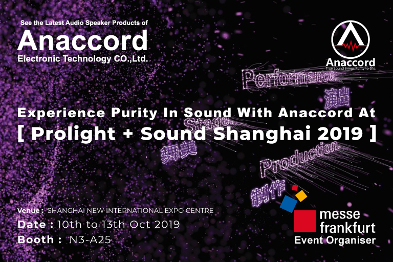 Anaccord @ Prolight + Sound Shanghai Exhibition 2019 - Anaccord